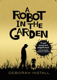 A Robot in the Garden, Paperback Book