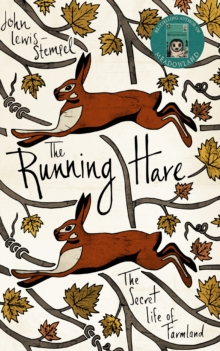 The Running Hare : The Secret Life of Farmland, Hardback