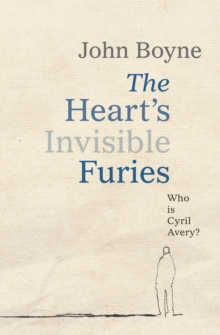 The Heart's Invisible Furies, Hardback Book
