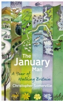 The January Man : A Year of Walking Britain, Hardback