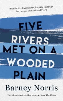 Five Rivers Met on a Wooded Plain, Hardback