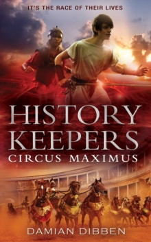 The History Keepers: Circus Maximus, Hardback