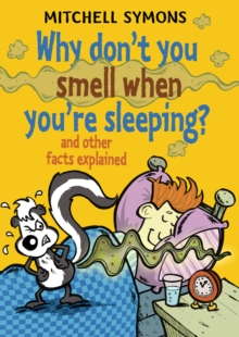 Why Don't You Smell When You're Sleeping?, Hardback