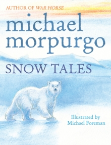 Snow Tales (Rainbow Bear and Little Albatross), Paperback Book