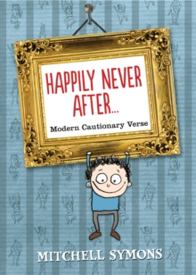 Happily Never After : Modern Cautionary Tales, Hardback