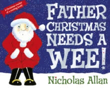 Father Christmas Needs a Wee, Board book Book