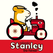Stanley the Farmer, Hardback