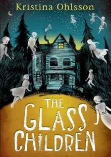 The Glass Children, Hardback