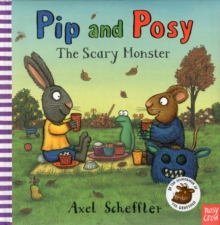 Pip and Posy: The Scary Monster, Hardback