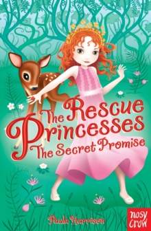 The Rescue Princesses: The Secret Promise, Paperback