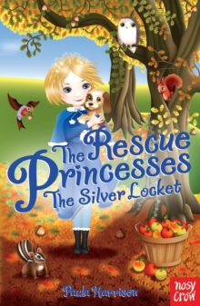 Rescue Princesses: The Silver Locket, Paperback
