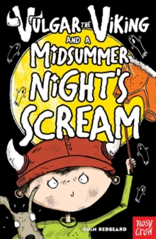 Vulgar the Viking and a Midsummer Nights Scream, Paperback