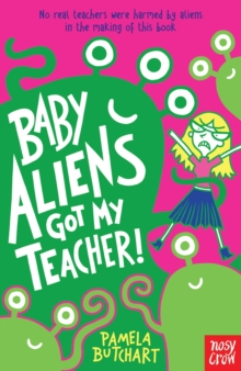 Baby Aliens Got My Teacher!, Paperback Book
