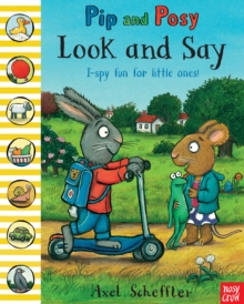 Pip and Posy: Look and Say, Hardback