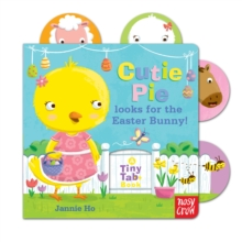 Tiny Tabs: Cutie Pie Looks for the Easter Bunny, Board book