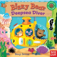Bizzy Bear: Deepsea Diver, Board book Book