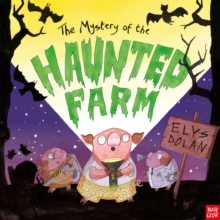 The Mystery of the Haunted Farm, Hardback