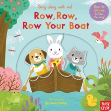 Sing Along with Me! Row, Row, Row Your Boat, Board book