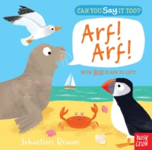 Can You Say it Too? Arf! Arf!, Board book