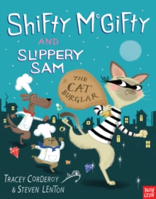 Shifty McGifty and Slippery Sam: The Cat Burglar, Paperback