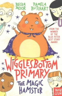 Wigglesbottom Primary: The Magic Hamster, Paperback