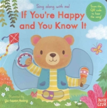 Sing Along with Me: If You're Happy and You Know it, Board book