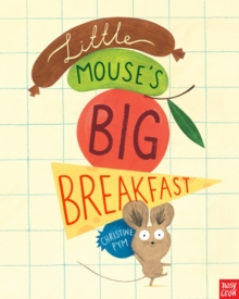 LITTLE MOUSES BIG BREAKFAST, Paperback