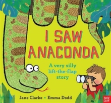 I Saw Anaconda, Hardback