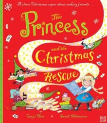 The Princess and the Christmas Rescue, Hardback Book