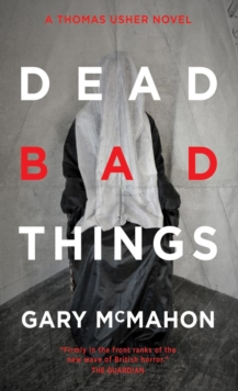 Dead Bad Things : A Thomas Usher Novel, Paperback