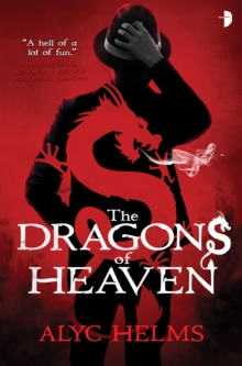 The Dragons of Heaven, Paperback Book