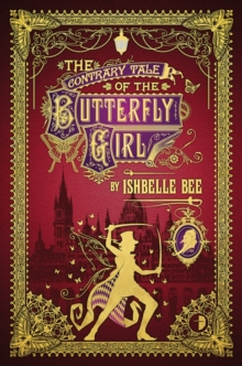 The Contrary Tale of the Butterfly Girl, Paperback