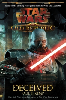 Star Wars - The Old Republic : Deceived, Paperback