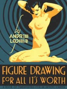 Figure Drawing for All it's Worth, Hardback