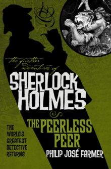 The Further Adventures of Sherlock Holmes : Peerless Peer, Paperback