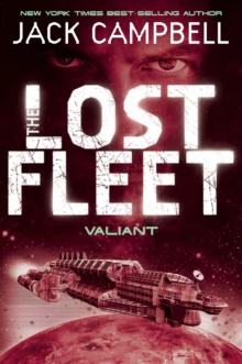 The Lost Fleet : Valiant Bk. 4, Paperback Book