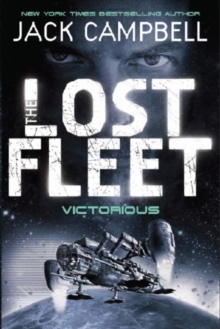 The Lost Fleet : Victorious, Paperback Book