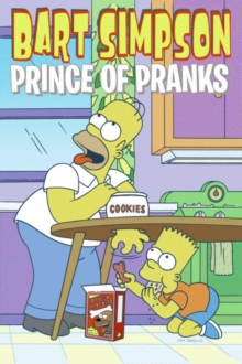 Bart Simpson : Prince of Pranks, Paperback Book