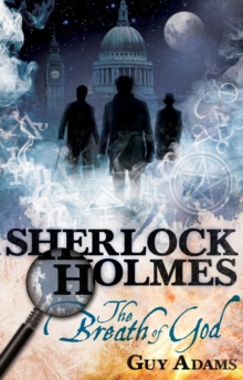 The Further Adventures of Sherlock Holmes : The Breath of God Breath of God, Paperback Book