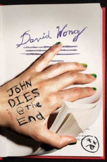 John Dies at the End, Paperback
