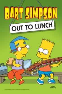Bart Simpson : Out to Lunch, Paperback