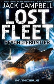 The Lost Fleet: Beyond the Frontier : Invincible, Paperback