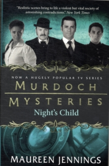 Murdoch Mysteries : Night's Child, Paperback Book