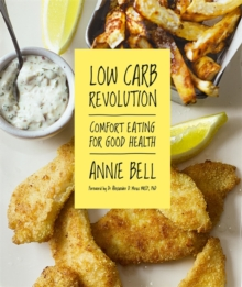 Low Carb Revolution : The Comfort Eating Diet for Good Health, Paperback