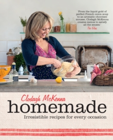 Homemade : Irresistible recipes for every occasion, Paperback Book