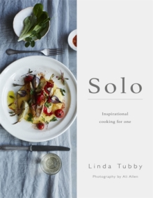 Solo : Inspirational Cooking for One, Paperback Book