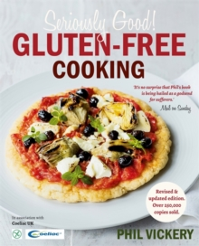 Seriously Good Gluten-Free Cooking : In Association with Coeliac UK, Paperback Book