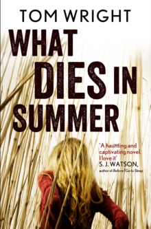 What Dies in Summer, Paperback