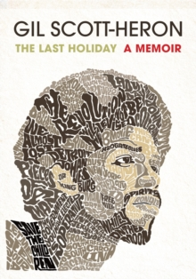 The Last Holiday : A Memoir, Hardback Book