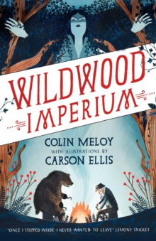 Wildwood Imperium : The Wildwood Chronicles, Book III, Paperback